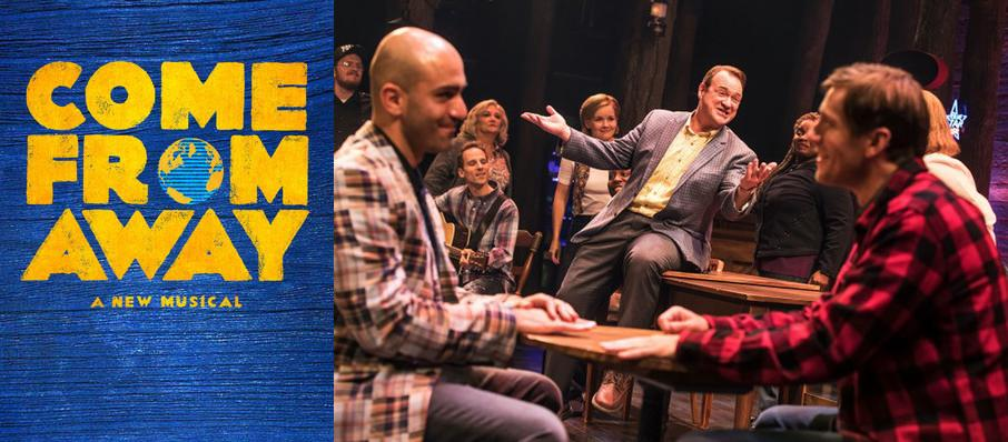 Come From Away at Andrew Jackson Hall