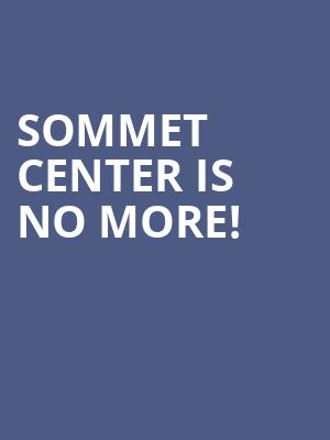 Sommet Center is no more