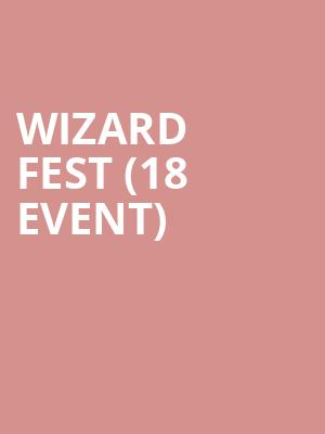 Wizard Fest (18+ Event) at Exit In