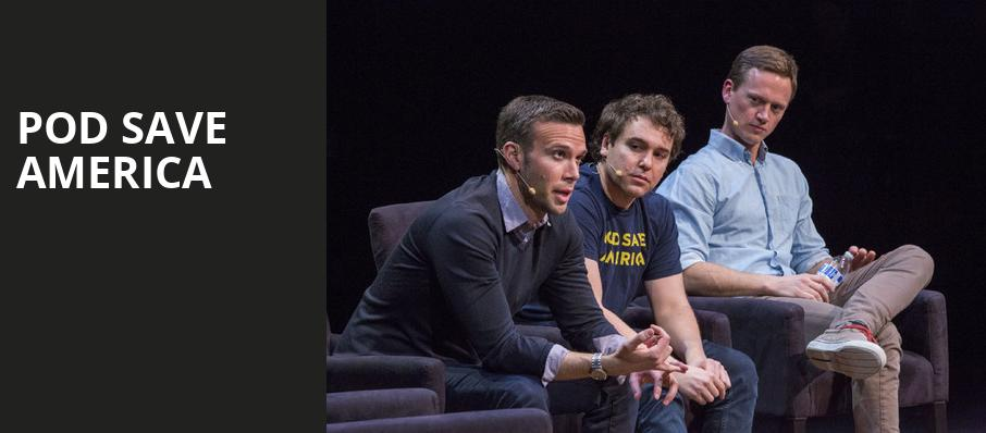 Pod Save America, Ryman Auditorium, Nashville