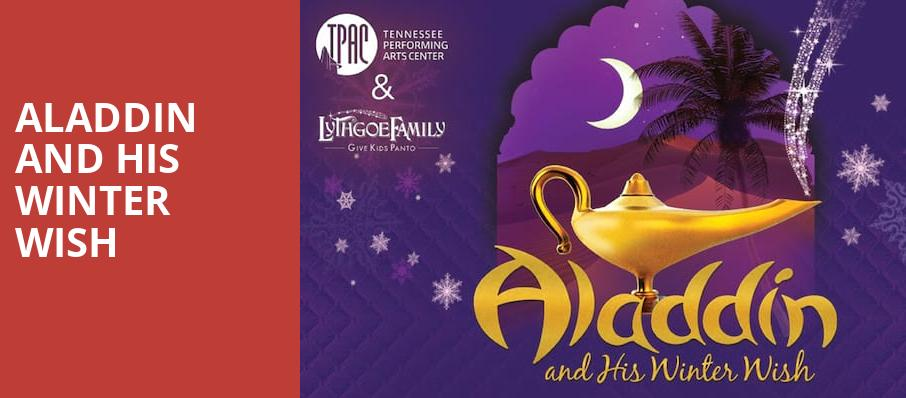 Aladdin and His Winter Wish, James K Polk Theater, Nashville