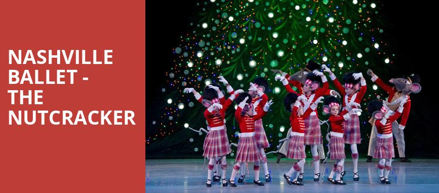 Nashville Ballet The Nutcracker, Andrew Jackson Hall, Nashville