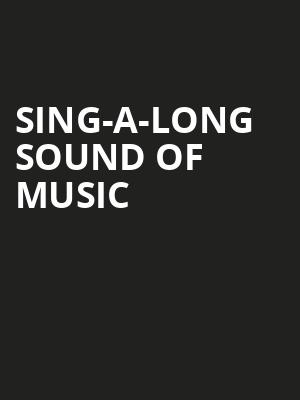 Sing-a-long Sound of Music Poster